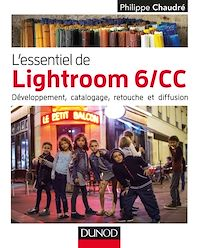 L'essentiel de Lightroom 6 CC