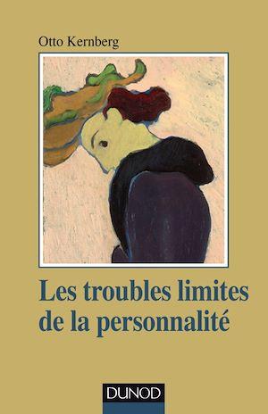 Téléchargez le livre :  Les troubles limites de la personnalité