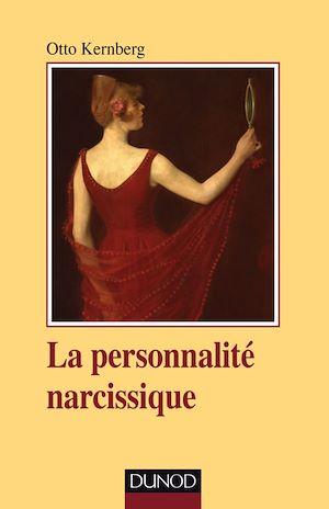 Téléchargez le livre :  La personnalité narcissique