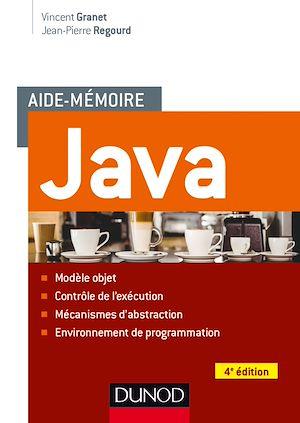 Téléchargez le livre :  Aide-mémoire - Java - 4e éd.