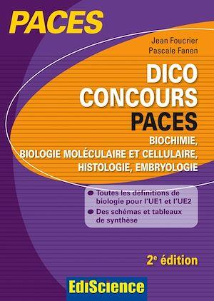 Téléchargez le livre :  Dico Concours PACES - 2e ed.