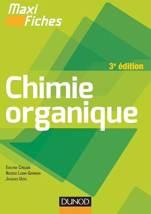 Téléchargez le livre :  Maxi fiches de Chimie organique - 3e édition