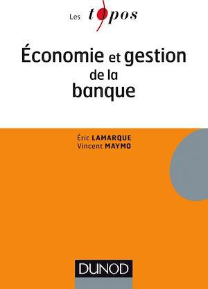 Téléchargez le livre :  Economie et gestion de la banque