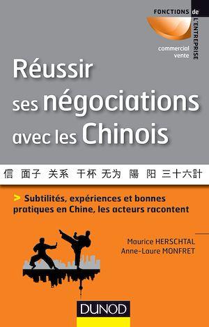 Téléchargez le livre :  Réussir ses négociations avec les Chinois