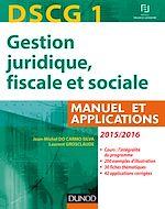 Télécharger le livre :  DSCG 1 - Gestion juridique, fiscale et sociale 2015/2016 - 9e éd