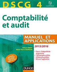 DSCG 4 - Comptabilité et audit - 2015/2016 - 6e éd.