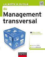 Télécharger le livre :  La Boîte à outils du Management transversal