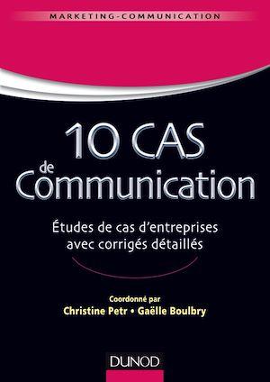 Téléchargez le livre :  10 cas de Communication