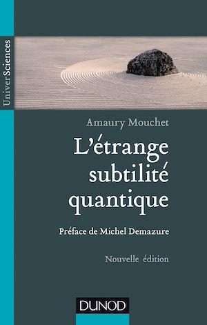Téléchargez le livre :  L'étrange subtilité quantique - 2ed