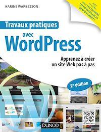 Travaux pratiques avec WordPress - 2e éd.