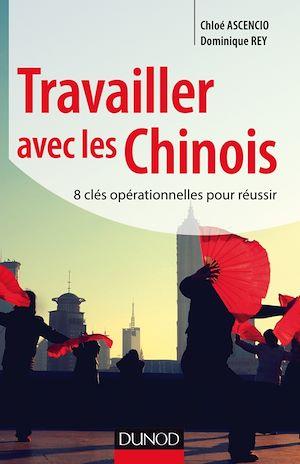 Téléchargez le livre :  Travailler avec les Chinois