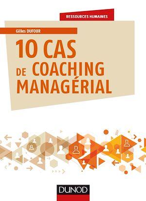 Téléchargez le livre :  10 cas de coaching managérial