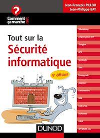 Tout sur la sécurité informatique - 4e édition