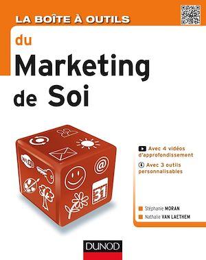 Téléchargez le livre :  La Boîte à outils du Marketing de soi