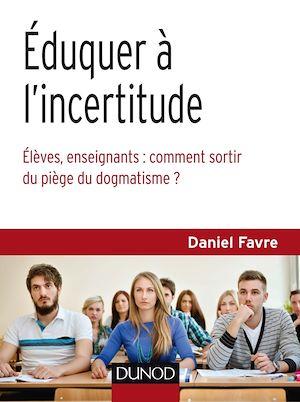 Téléchargez le livre :  Éduquer à l'incertitude