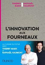 Télécharger le livre :  L'innovation aux fourneaux