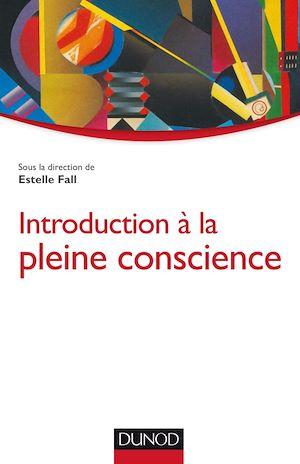 Téléchargez le livre :  Introduction à la pleine conscience