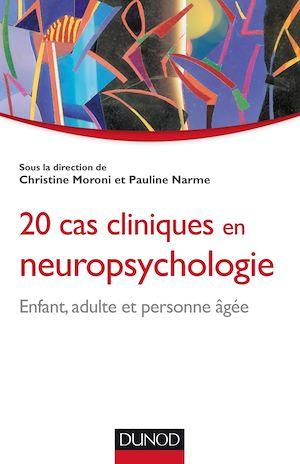 Téléchargez le livre :  20 cas cliniques en neuropsychologie