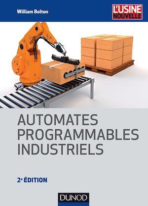 Téléchargez le livre :  Automates programmables industriels - 2e éd.