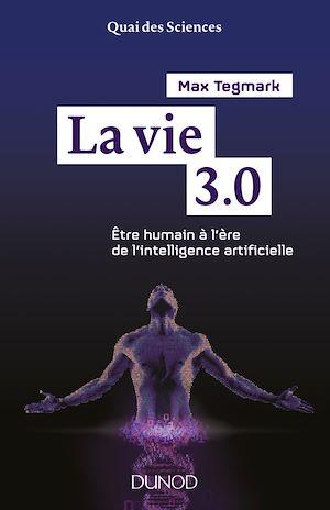 Téléchargez le livre :  La vie 3.0