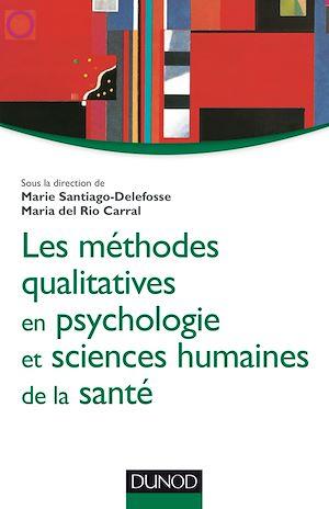 Téléchargez le livre :  Les méthodes qualitatives en psychologie et sciences humaines de la santé