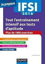 Télécharger le livre :  IFSI 2016 Tout l'entraînement intensif aux tests d'aptitude