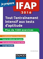 Télécharger le livre :  IFAP 2016 Tout l'entraînement intensif aux tests d'aptitude