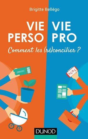 Téléchargez le livre :  Vie pro/Vie perso