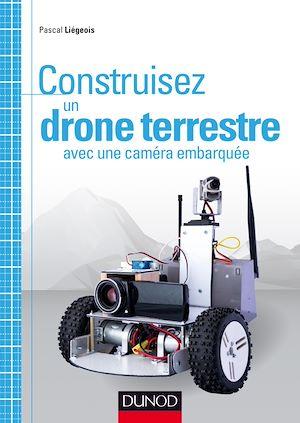 Téléchargez le livre :  Construisez un drone terrestre avec une caméra embarquée