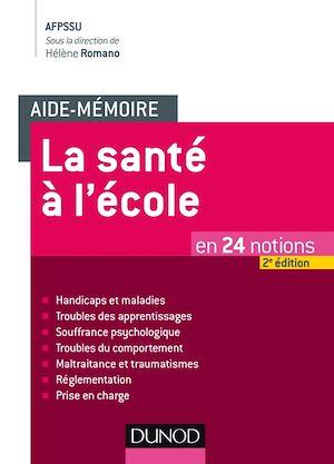 Téléchargez le livre :  Aide-mémoire - La santé à l'école