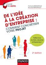 Télécharger le livre :  De l'idée à la création d'entreprise - 2e éd.