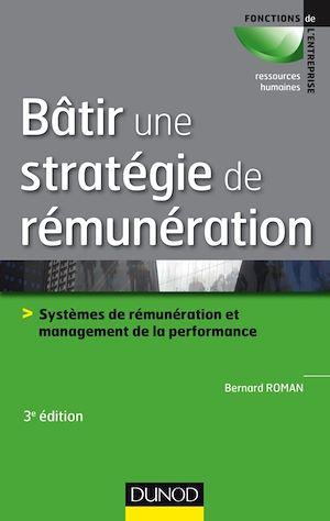 Téléchargez le livre :  Bâtir une stratégie de rémunération - 3e éd.