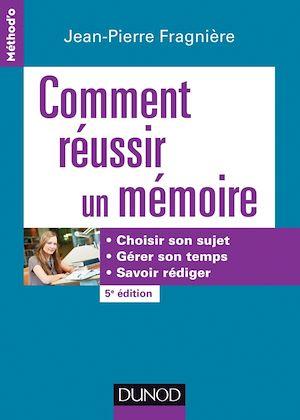 Téléchargez le livre :  Comment réussir un mémoire - 5e éd.