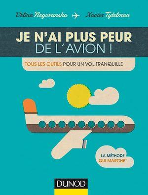 Téléchargez le livre :  Je n'ai plus peur de l'avion!