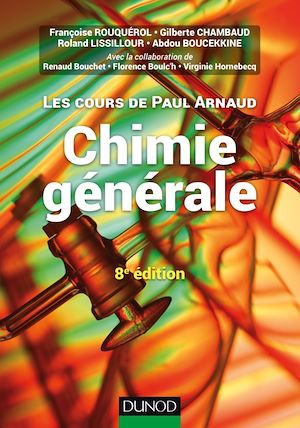 Téléchargez le livre :  Les cours de Paul Arnaud - Chimie générale - 8e éd