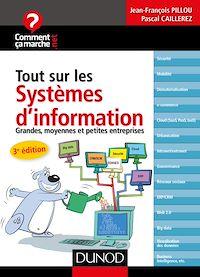 Tout sur les systèmes d'information - 3e édition