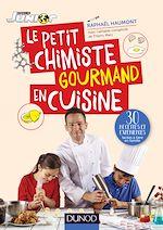 Télécharger le livre :  Le petit chimiste gourmand en cuisine