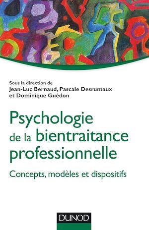 Téléchargez le livre :  Psychologie de la bientraitance professionnelle