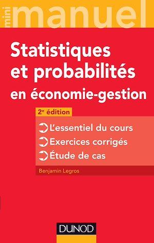 Téléchargez le livre :  Mini manuel de Statistiques et probabilités en économie-gestion - 2e éd.