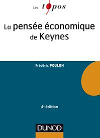 La pensée économique de Keynes - 4e éd.