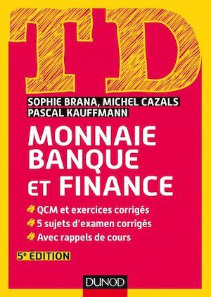 Téléchargez le livre :  TD Monnaie, banque et finance - 5e éd.
