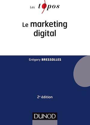 Téléchargez le livre :  Le marketing digital - 2e éd.