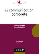 Télécharger le livre :  La communication corporate - 2e éd.