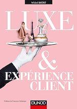 Télécharger le livre :  Luxe et expérience client