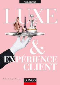 Luxe et expérience client