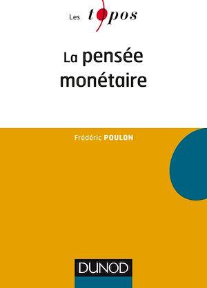 Téléchargez le livre :  La pensée monétaire