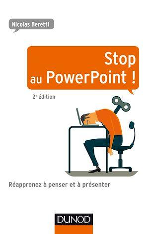 Téléchargez le livre :  Stop au PowerPoint ! - 2e éd.