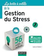 Télécharger le livre :  La Boîte à outils de la gestion du stress