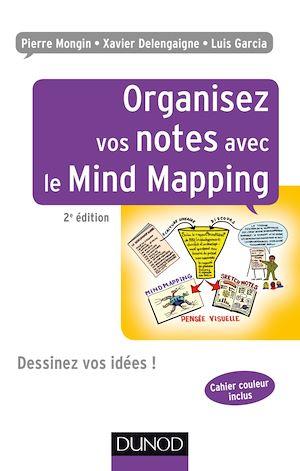 Téléchargez le livre :  Organisez vos notes avec le Mind Mapping - 2e éd.