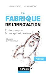 Télécharger le livre :  La fabrique de l'innovation- 2e éd.